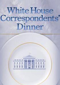 White House Correspondents Association Dinner