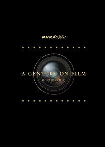 A Century on Film