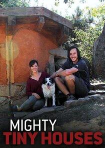 Mighty Tiny Houses