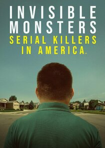 Invisible Monsters: Serial Killers in America-54766