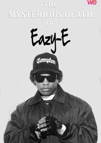 The Mysterious Death of Eazy-E-55083