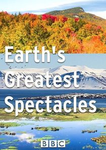 Earths Greatest Spectacles