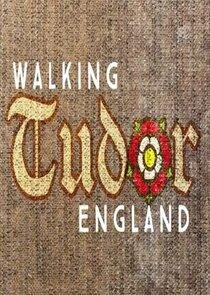 Walking Tudor Britain-54575