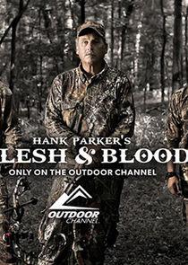 Hank Parkers Flesh & Blood