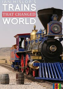 Ian Hislop's Trains That Changed the World