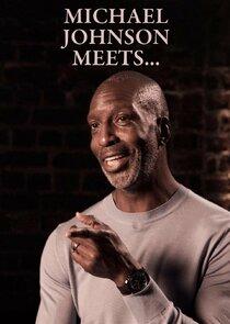 Michael Johnson Meets...