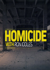 Homicide with Ron Iddles-55082