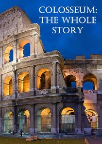 Colosseum: The Whole Story