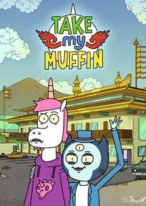 Take My Muffin