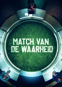 Match Van De Waarheid