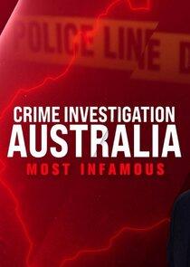 Crime Investigation Australia: Most Infamous-55456
