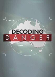 Decoding Danger