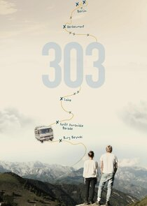 303 – Die Serie
