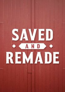 Saved and Remade