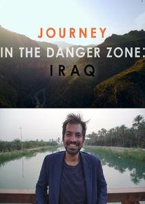 Journey in the Danger Zone: Iraq