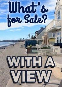 Whats for Sale? With a View