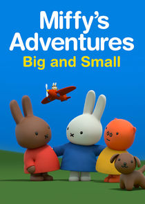 Miffys Adventures Big and Small