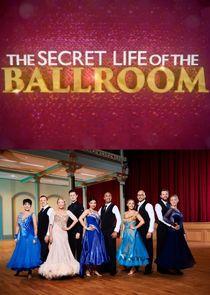 The Secret Life of the Ballroom
