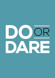 Do or Dare