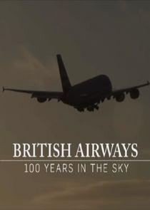 British Airways: 100 Years in the Sky