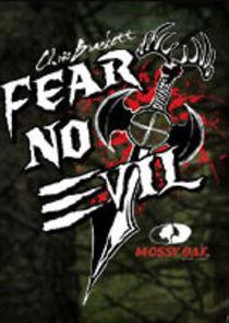 Chris Bracketts Fear No Evil