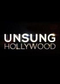 Unsung Hollywood