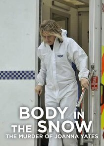 Body in the Snow: The Murder of Joanna Yeates