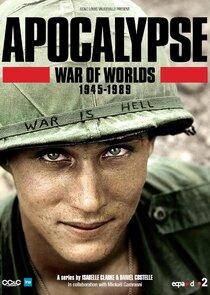 Apocalypse, La Guerre des mondes : 1945-1991-42597