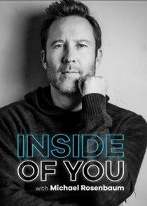 Inside of You with Michael Rosenbaum-46269