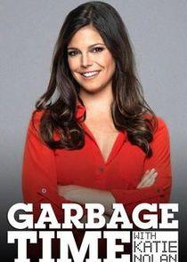 Garbage Time with Katie Nolan