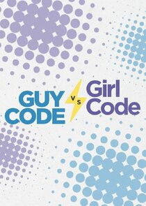 Guy Code vs. Girl Code