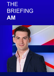 The Briefing AM with Tom Harwood