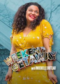 Weekend Getaway with Michelle Buteau