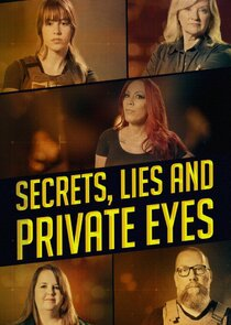 Secrets, Lies and Private Eyes
