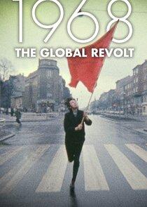 1968 The Global Revolt