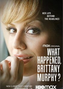 What Happened, Brittany Murphy?-56418