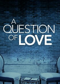 A Question of Love-24930
