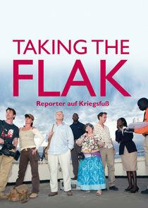 Taking the Flak - Reporter auf Kriegsfuß-2864