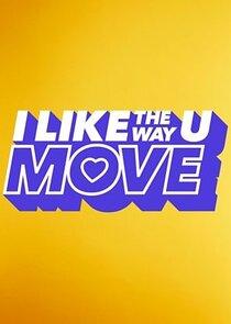 I Like the Way U Move