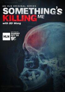 Something's Killing Me-27100