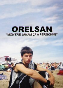 Orelsan: Never Shows This To Anyone