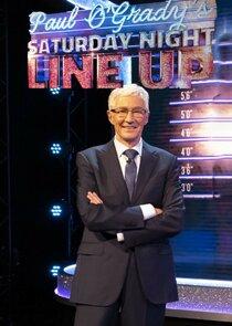 Paul O'Grady's Saturday Night Line Up