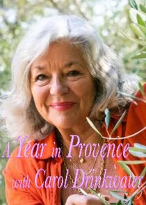 A Year in Provence with Carol Drinkwater