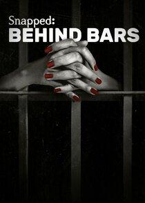 Snapped: Behind Bars