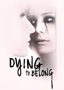 Dying to Belong-35896