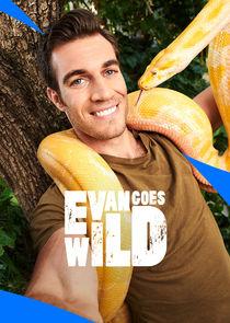 Evan Goes Wild