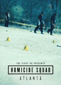 The First 48 Presents Homicide Squad Atlanta