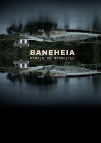 Baneheia - kampen om sannheten
