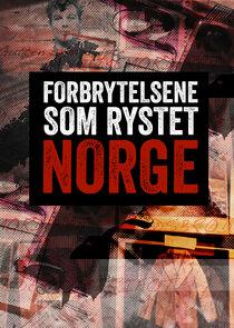 Forbrytelsene som rystet Norge