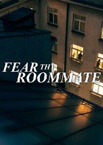 Fear Thy Roommate-50942
